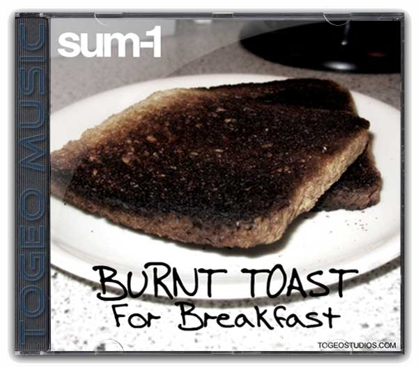 Sum-1 - Burnt Toast For Breakfast cd cover art
