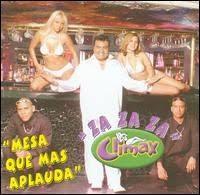 Climax - Za za za (Mesa que más aplauda)