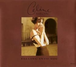 Céline Dion - Falling Into You