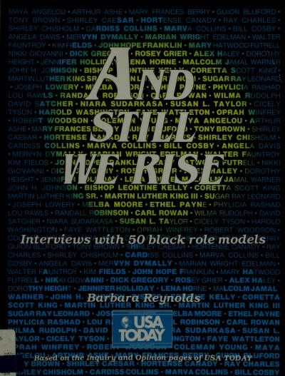 And still we rise by Barbara A. Reynolds