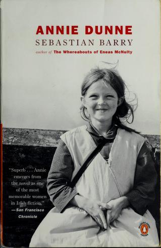 Cover of: Annie Dunne | Sebastian Barry