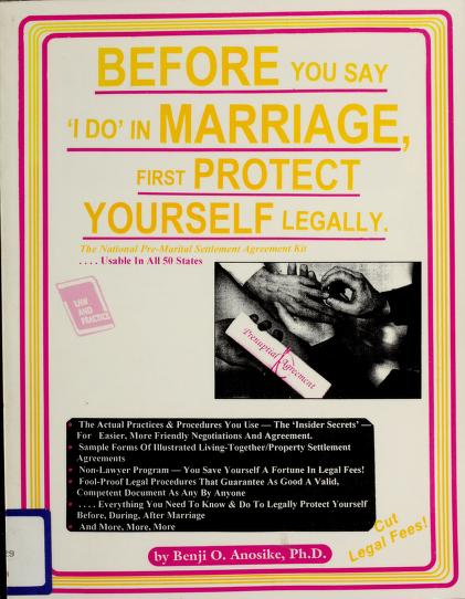 "Before you say ""I do"" in marriage, first protect yourself legally by Benji O. Anosike"
