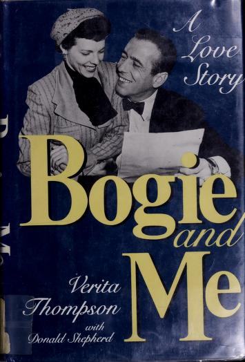 Bogie and me by Verita Thompson