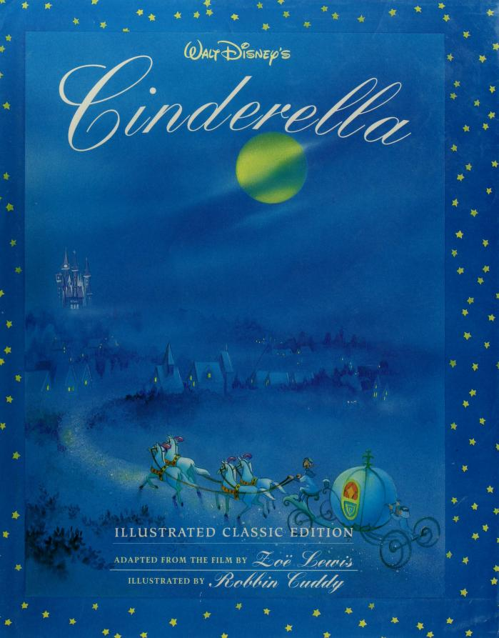 Cinderella (Illustrated Classic) by Zoe Lewis
