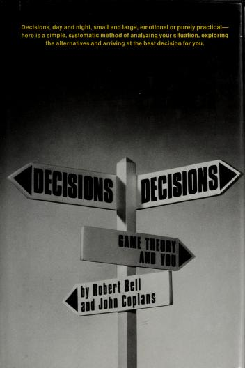 Decisions, decisions by Bell, Robert