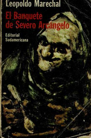 Cover of: El Banquete de Severo Arcangelo   Leopoldo Marechal