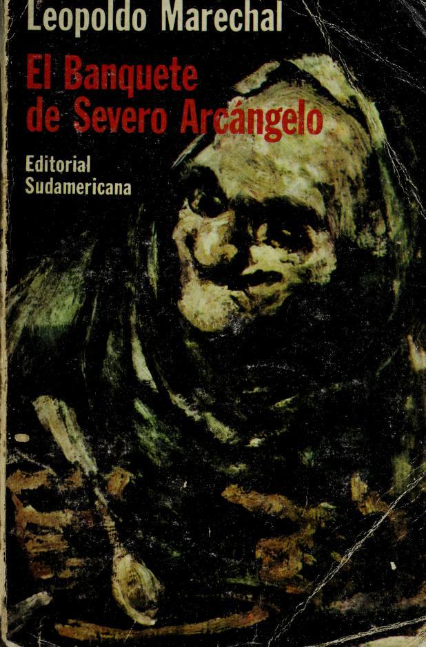 El Banquete de Severo Arcangelo by Leopoldo Marechal