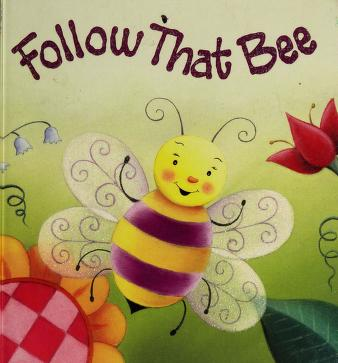 Cover of: Follow that bee! | Beth Engelman Berner