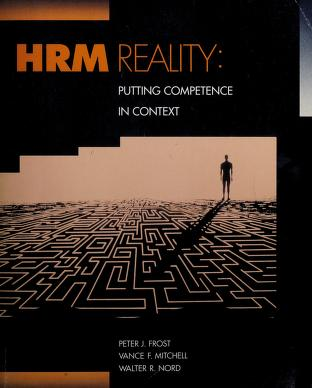Cover of: HRM reality   [compiled by] Peter J. Frost, Vance F. Mitchell, Walter R. Nord.