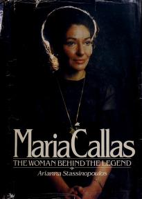 Maria Callas by Arianna Stassinopoulos