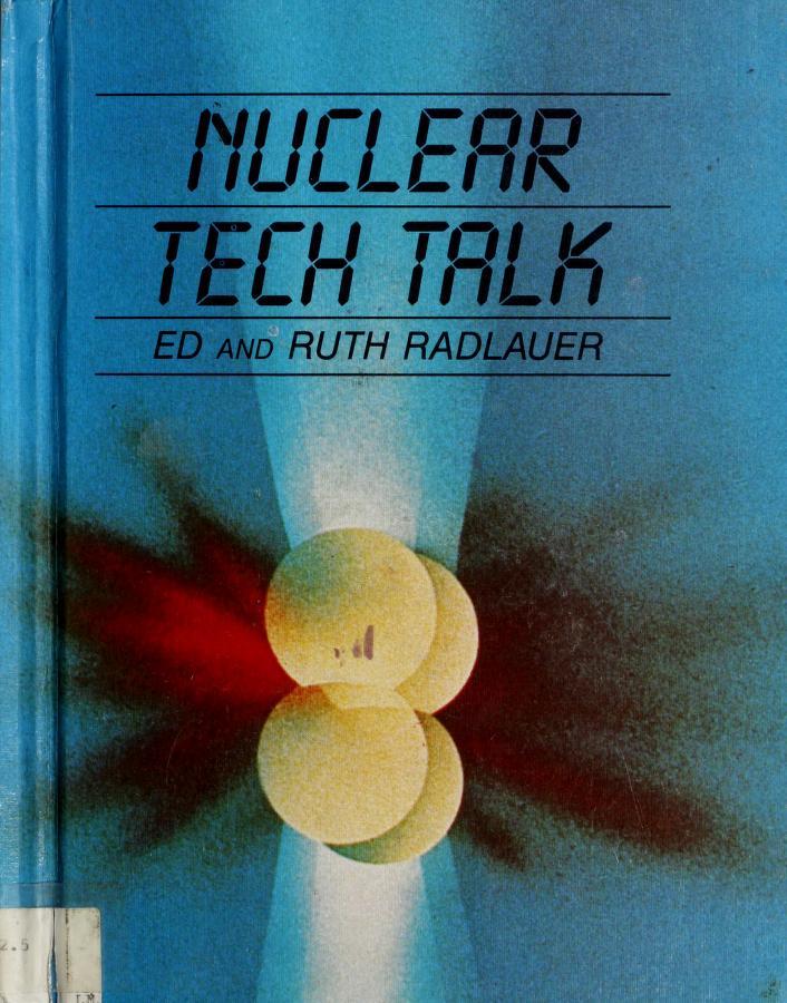 Nuclear tech talk by Ed Radlauer
