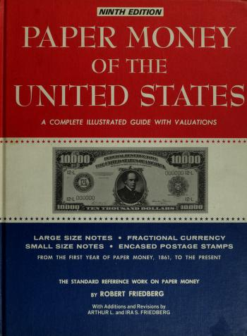 Paper money of the United States by Robert Friedberg