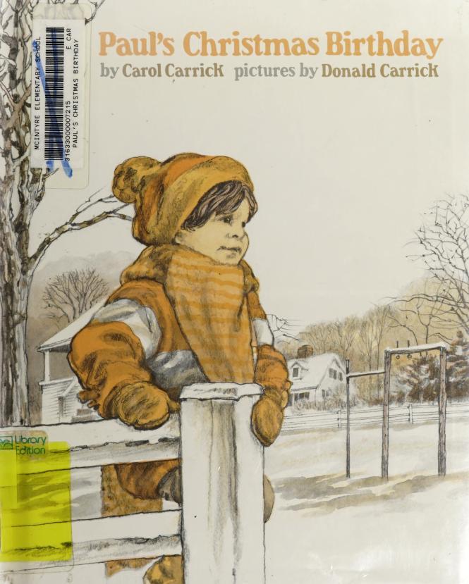 Paul's Christmas birthday by Carol Carrick