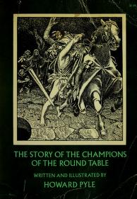 Cover of: The story of the champions of the Round Table   Howard Pyle