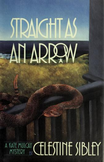 Cover of: Straight as an arrow   Celestine Sibley