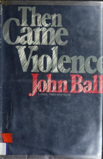 Cover of: Then came violence | John Dudley Ball