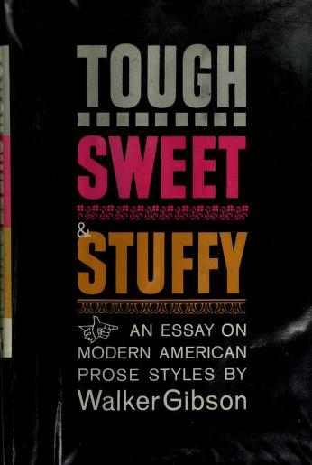 Tough, sweet & stuffy by W. Walker Gibson
