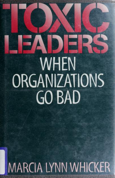 Toxic leaders by Marcia Lynn Whicker