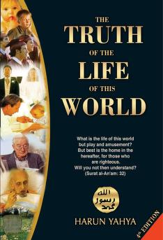 The truth of the life of this world by Yahya, Hârun.