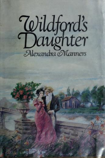 Wildford's daughter by Alexandra Manners